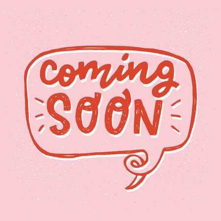 Coming soon hand drawn lettering text in speech bubble outline on the pink pastel background. Red letters for ad of a new product. Handwritten inscription for sing, icon, online shop, store. Vector Ilustração
