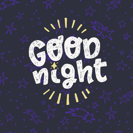 Good night hand drawn lettering text on the dark background with sketched stars. Handwritten inscription with white rough texture letters. Evening good bye phrase for bedroom decor, poster. Vector Vectores