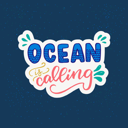 Hand drawn lettering inscription Ocean is Calling with white outline on the navy-blue background. Summer mood vector illustration with water splashes and sand grains. Inspirational calligraphic text