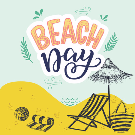 Hand drawn lettering text Beach Day with sketched striped towel, ball, sunchair, bag and umbrella. Handwritten inscription on the background of sea shore. Sunny mood vector illustration for card, print
