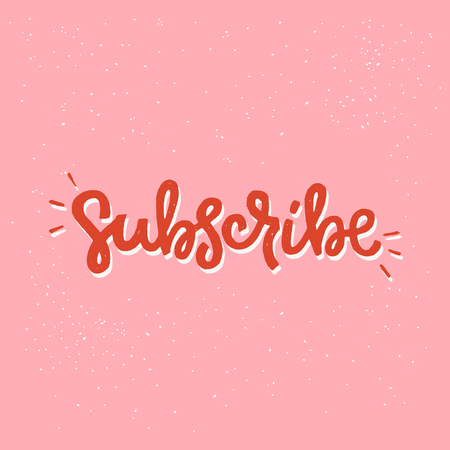 Subscribe hand drawn lettering text on coral background. Bright handwritten inscription for icon. Site button clicked for receiving notifications about updates, latest news and fresh content. Vector