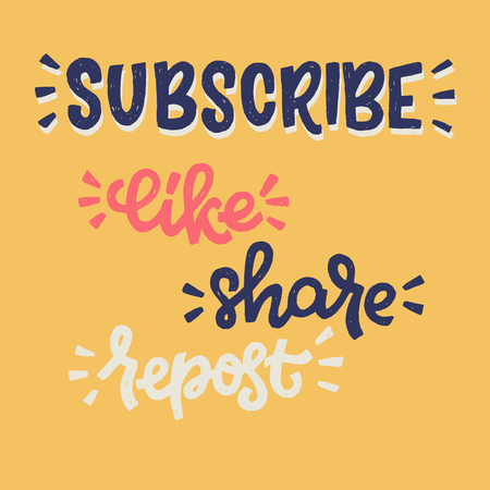 Subscribe Like Share Repost hand drawn lettering phrases on bright orange background. Multicolour typographic inscriptions for social media and blog posts. Blogger messages for increasing followers.