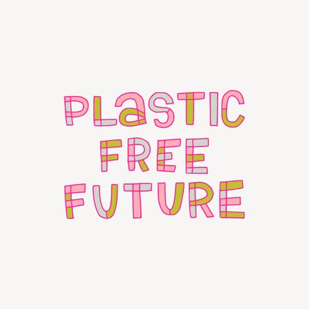 Multicolored lettering phrase Plastic Free Future. Ecology calling hand drawn with outlined letters and painted in multiple colours. Eco friendly freehand inscription in typographic style. Vector