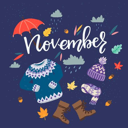Card with lettering inscription November and cartoon essentials for fall season. Hand drawn name of third autumn month and flat style warm clothing and essentials for chilly rainy weather. Vector