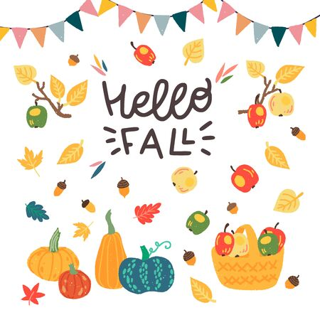 Colorful card with hand drawn lettering Hello Fall, flat style harvest fruits decorated with flag festoon. Cartoon apples, leaves, acorns and pumpkins for festival banner, event flyer, seasonal sale