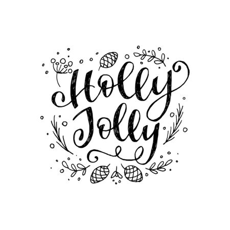 Black and white lettering phrase Holly Jolly with sketched floral elements. Curly calligraphy inscription winter holiday mood. Ornate handwriting with doodle leaves, branches and pine cones. Vector Фото со стока - 128871521