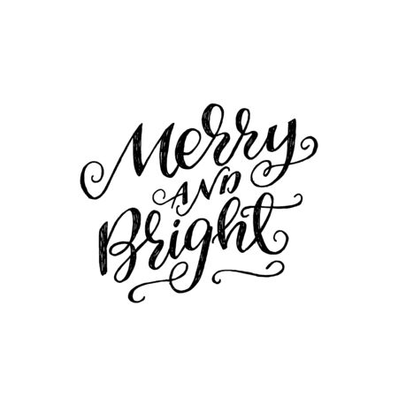 Calligraphic lettering phrase Merry And Bright with decorative strokes. Flourish handwritten saying with tag curves. Winter holiday calligraphy inscription for New Year and Christmas greeting card. Vector Иллюстрация