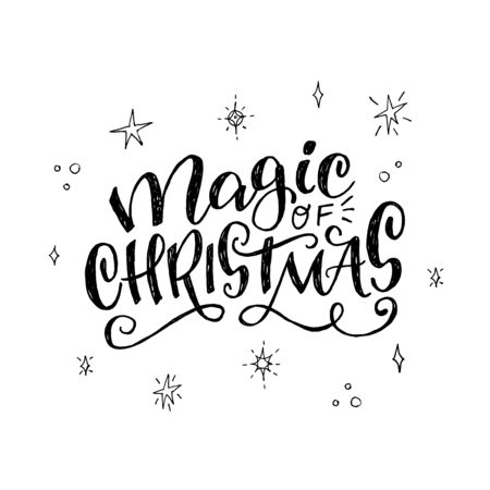 Magic of Christmas handwriting with doodle elements. Joyful and inspiring lettering inscription with outlined shining stars and snowballs. Black and White hand drawn script for card, holiday banner. Иллюстрация