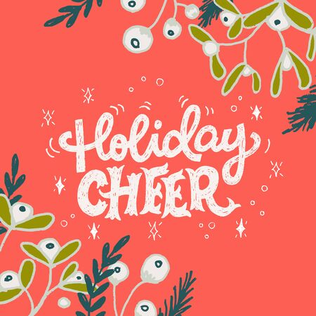 Festive greeting card with lettering saying Holiday Cheer on bright red background. White ornate letters with hand drawn floral decor and doodle elements. Print, poster, banner for Xmas atmosphere