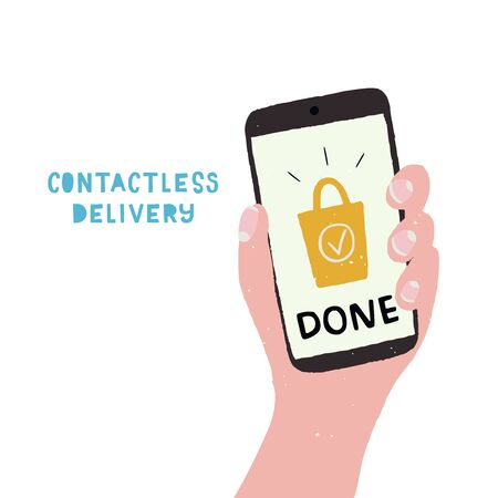 Contactless delivery illustration in flat style. Cartoon hand with cell phone and text Done on screen. Coronavirus measure icon for online shopping, web store, application, apparel, banner Ilustração