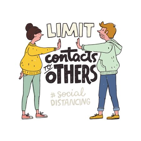 Limit Contacts To Others lettering inscription. Hand drawn typography poster with two people keeping distance to protect from COVID-19 coronavirus outbreak spreading. Social distancing concept