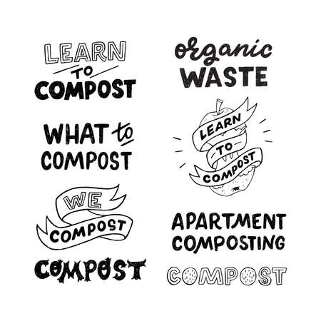 Set of lettering inscriptions Learn and What To Compost, Organic Waste, Apartment Composting. Collection of hand drawn unique font phases about ecology lifestyle and natural domestic fertilizer Ilustração