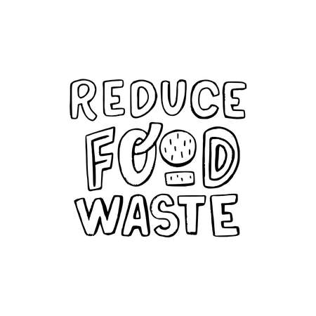 Reduce Food Waste handdrawn lettering motto for ecology consumption. White typographic letters with black outline. Custom font inscription for eco shop, green banner, sustainable mindset poster, print