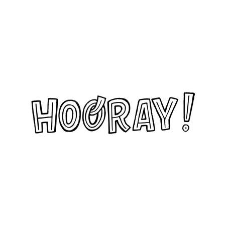 Handdrawn lettering saying Hooray! with exclamation mark. Typography word for emotional reaction of gladness and cheer. Positive and joyful expression written by capital letters with decorative element
