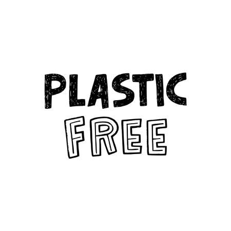 Hand lettering message Plastic Free drawn with custom typographic font. Ecology theme text to use biodegradable and natural package and products. Eco friendly phrase for t-shirt, poster, flyer, print