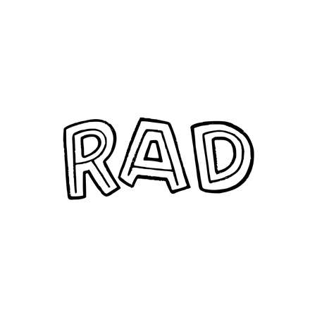Hand lettering word Rad unique font. Slang expression for cool, excellent, impressive, awesome drawn by capital letters. Typography saying meaning radical approval and admiration. Vector buzzword Ilustração
