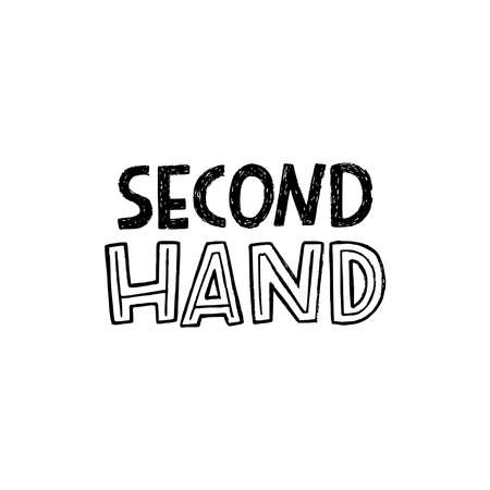 Second Hand lettering inscription by black and white capital letters. Handdrawn title for thrifting and shopping previously used things, clothes, goods. Minimalism and eco lifestyle text for web shop