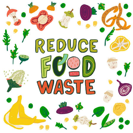 Reduce Food Waste handdrawn lettering motto illustrated with multicolor food scraps. Green and red typographic letters surrounded by multiple vegetable and fruit peelings. Text with organic trash icons