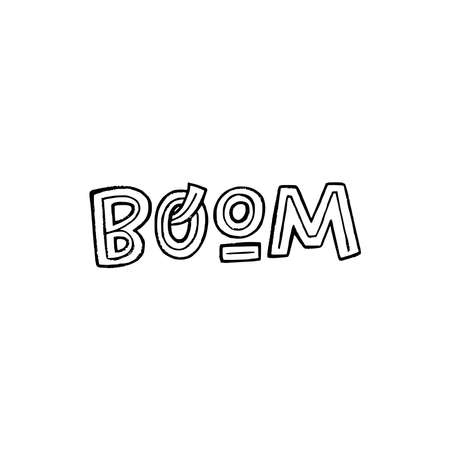 Funny hand lettering expression Boom drawn by block letters with decorative elements. Creative inscription about explosion and noise. Black and white word of bang sound for print, sticker, poster, sign