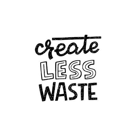 Create Less Waste handdrawn lettering slogan for apparel, print, eco shop banner, poster. Custom font message calling for reduce, reuse and recycle eco lifestyle to avoid nature pollution. Vector