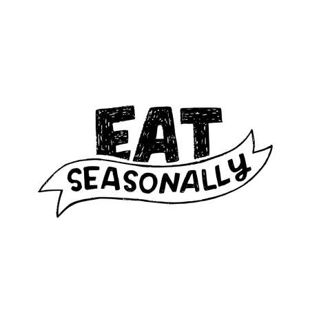 Hand drawn inscription Eat Seasonally by block letters decorated with sketchy ribbon. Lettering phrase calling to buy local fruits and vegetable at harvest period. Handwritten message of healthy food