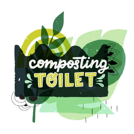 Lettering inscription Composting Toilet decorated with water splashes. Handwritten text for eco shop, banner, vegan store. Green hand drawn notice on banner with flat abstract forms and leaves Иллюстрация