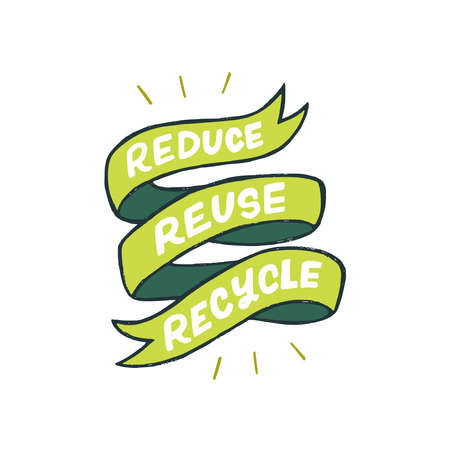 Decorative green ribbon with three main words of ecology consumption. Hand drawn lettering slogan Reduce Reuse Recycle. Typographic zero waste phrase for print, apparel, banner, t shirt, merch, poster Illustration