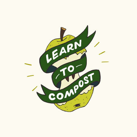 Decorative ribbon with lettering inscription Learn To Compost wrapping up green apple core. Cartoon style illustration of zero waste lifestyle. Typography hand drawn phrase how to use organic scraps
