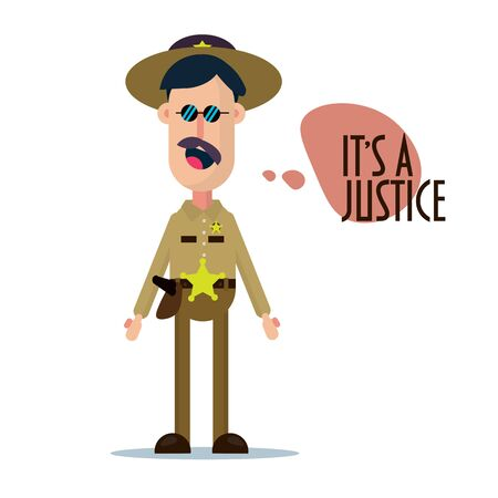 Simple flat design style illustration of a sheriff funny character. Vector illustration of a policeman with sheriff hat on. Speech bubble Its a justice.