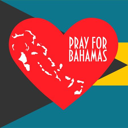 Vector Illustration: Heart, map and text: Pray for Bahamas. Support, donate, relief or help icon for volunteering work during Hurricane , floods and landfalls.