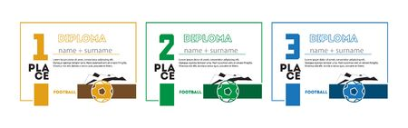 Template Design of Certificate and Diploma for Sport Football for First, Second and Third Place. Vector Illustration.