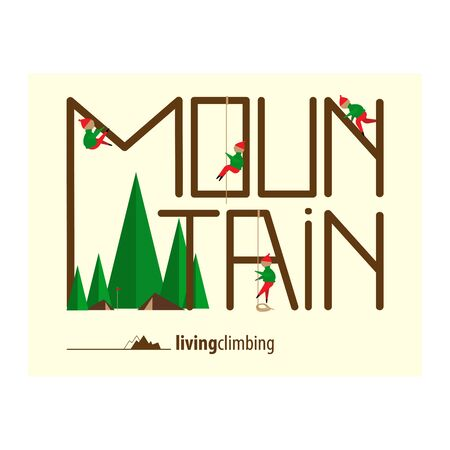 Mountain Climbing with Cute Flat Little Men, Mountain Landscape and Original Text. Vector Illustration.