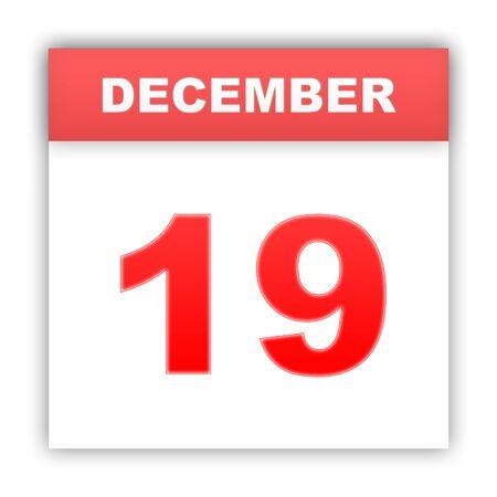 december: December 19. Day on the calendar. 3d