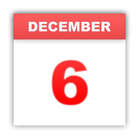 december: December 6. Day on the calendar. 3d Stock Photo