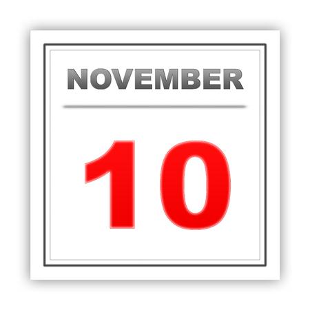 november 3d: November 10. Day on the calendar. 3d