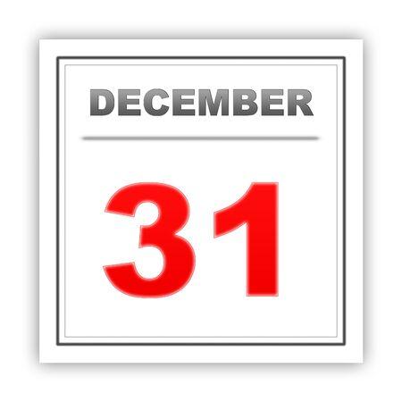 december 31: December 31. Day on the calendar. 3d