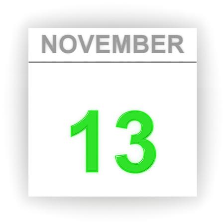 november 3d: November 13. Day on the calendar. 3d