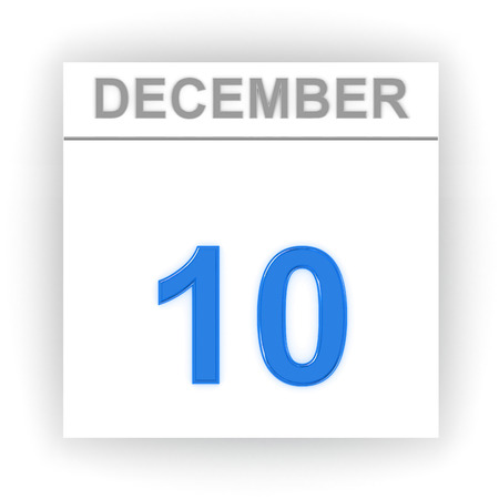 december: December 10. Day on the calendar. 3d