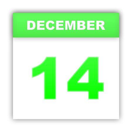 december: December 14. Day on the calendar. 3d