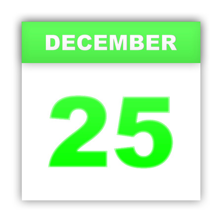 december 25: December 25. Day on the calendar. 3d