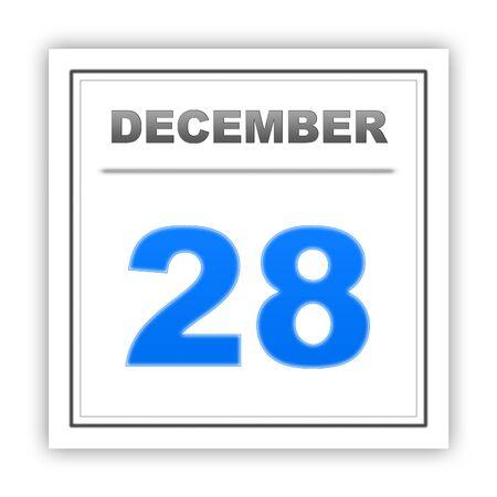 december: December 28. Day on the calendar. 3d