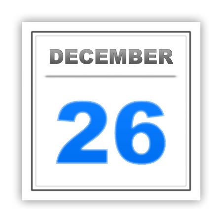 december: December 26. Day on the calendar. 3d