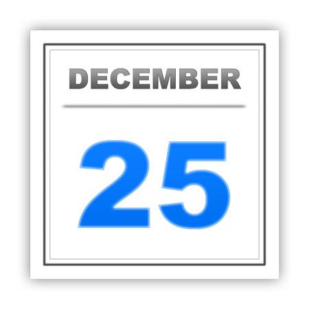 december: December 25. Day on the calendar. 3d