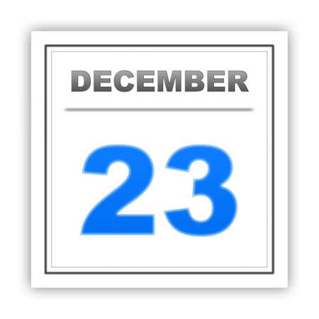 december: December 23. Day on the calendar. 3d Stock Photo