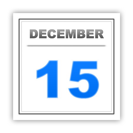 december: December 15. Day on the calendar. 3d