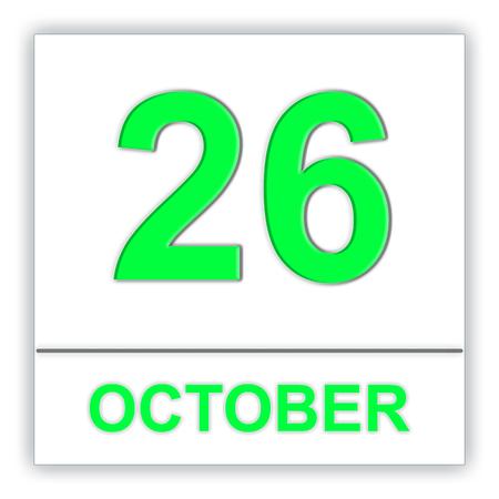 October 26. Day on the calendar. 3D illustration