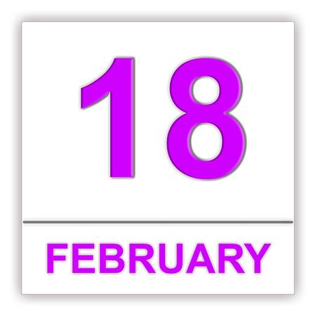 February 18. Day on the calendar. 3D illustration