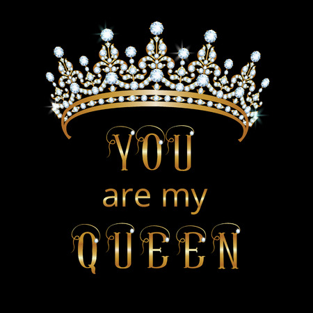 queen crown: card with a crown and the text: you are my QUEEN Illustration
