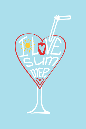 stiker: Typography Design.Silhouette of  glass of drink and hearts from words .The message I love Summer.To use as a logo ,icon, label, stiker,background .Fun illustration in vector.
