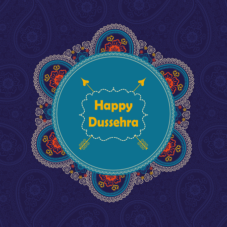 Happy Dussehra holiday background.Circle frame with oriental Paisley lace ornament, indian traditional colored pattern with title,label and arrow.Vector card,poster. Ilustração
